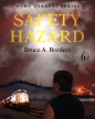 Safety Hazard (Wynn Garrett Series #6)