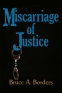 Miscarriage of Justice Black and Blue16x24